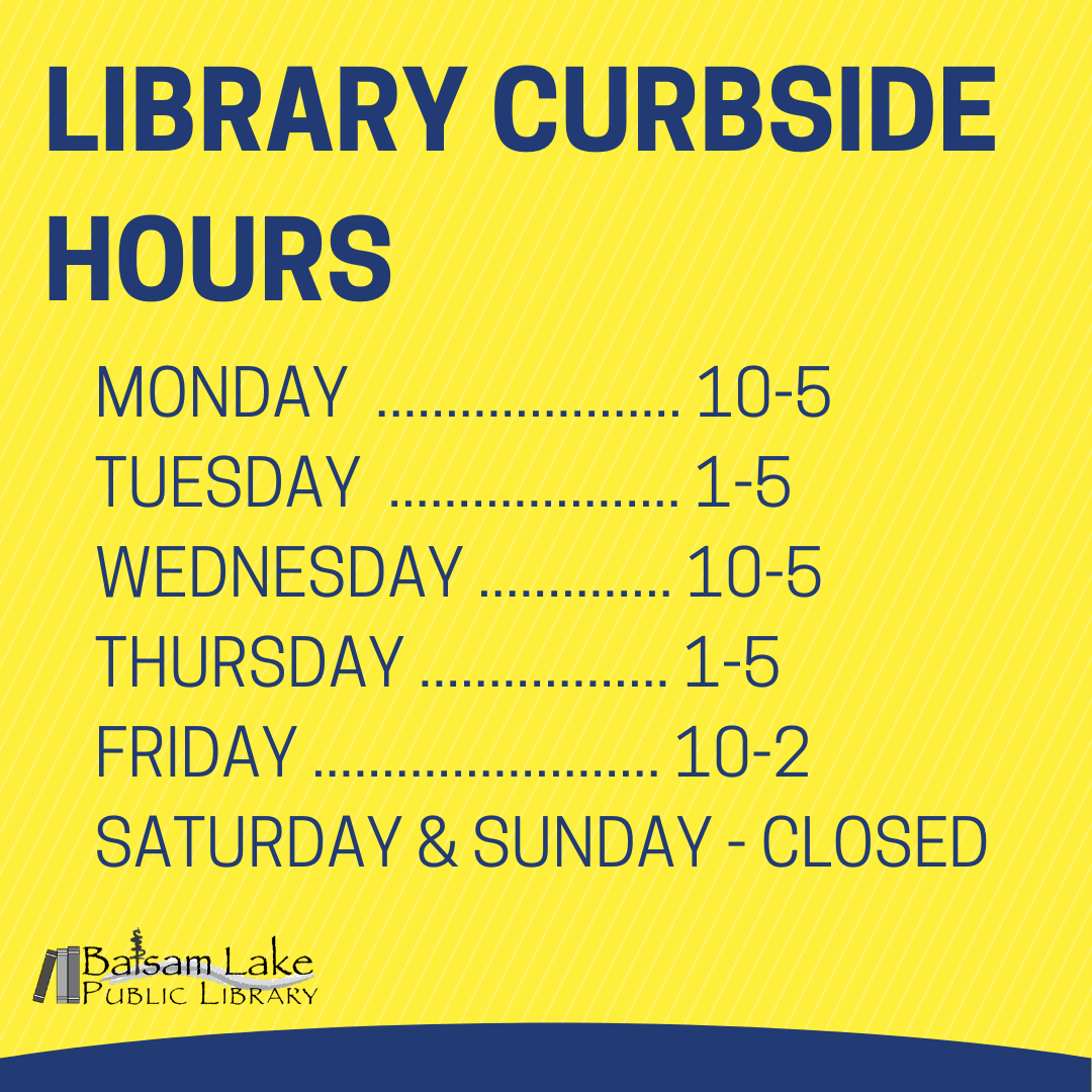Curbside Hours MOnday  ...................... 10-5 Tuesday  ..................... 1-5 Wednesday .............. 10-5 Thursday .................. 1-5 Friday ......................... 10-2 Saturday & Sunday - Closed