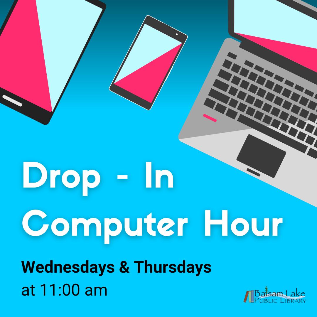 Drop-In Computer Hour - Wednesdays & Thursdays at 11am