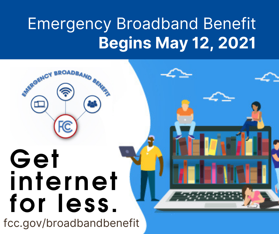 Get Internet For Less - Emergency BroadBand Benefie Begins May 12th