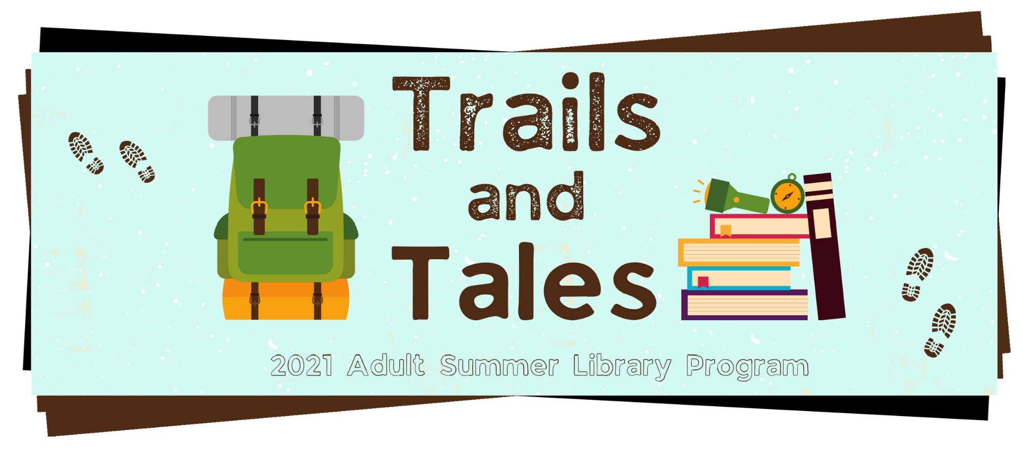 Trails and Tales 2021 Adult Summer Reading Program